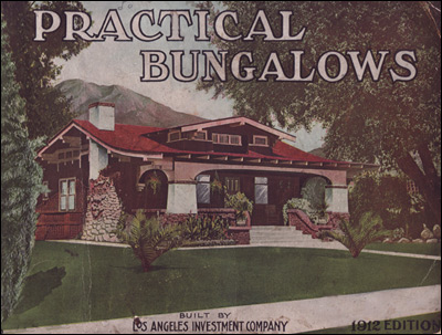 1912 Practical Bungalows - Los Angeles Investment Corp.